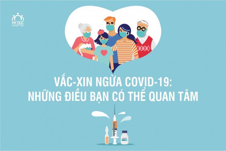 Vắc-xin ngừa COVID-19: những điều bạn có thể quan tâm