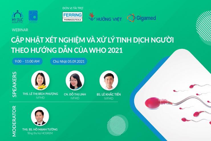 """Webinar """"Cập nhật xét nghiệm và xử lý tinh dịch người - theo hướng dẫn của WHO 2021"""""""